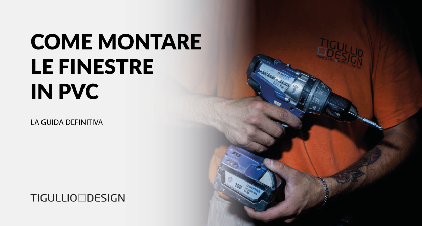 Come Montare Finestre in PVC come un Professionista in 9 passi (VIDEO)
