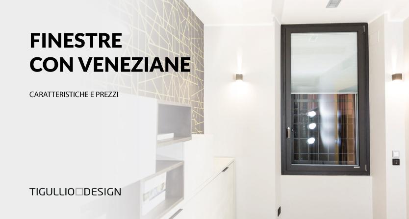 Finestre con Veneziane Interne: Caratteristiche, Prezzi e Opinioni