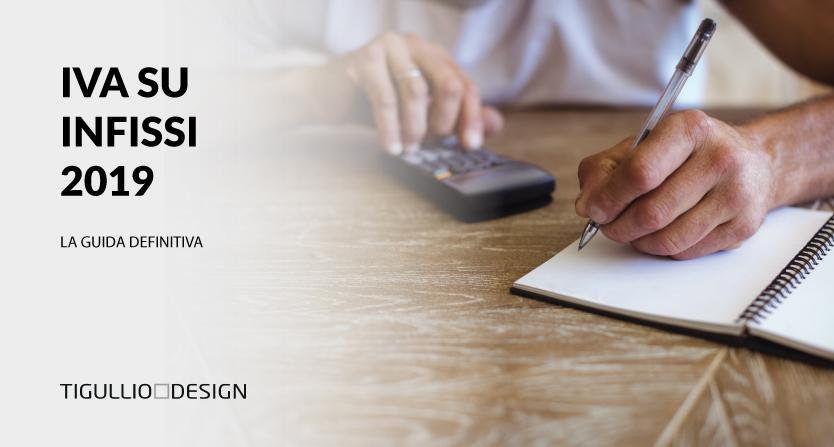IVA su Infissi 2020: La Guida sull'IVA dei Serramenti Spiegata Semplice